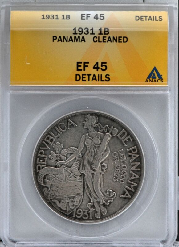 Panama 1931 1 Balboa Silver Coin Certified ANACS AU 50 Details Cleaned
