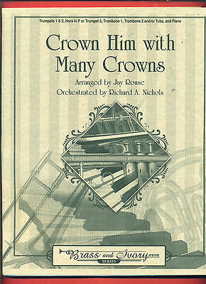 """CROWN HIM WITH MANY THORNS"" BRASS AND IVORY SERIES RARE MUSIC BOOK BRAND NEW!!"