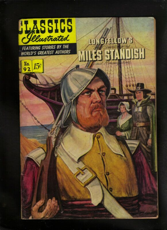 CLASSICS ILLUSTRATED #92 G (O)  HRN92 (MILES STANDISH) FREE SHIP ON $15 ORDER!