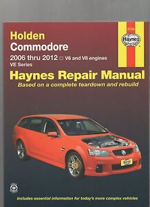 COMMODORE VE SERIES V6 & V8 2006 - 2012 REPAIR WORKSHOP MANUAL BY HAYNES