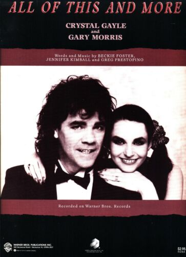 CRYSTAL GAYLE GARY MORRIS ALL OF THIS AND MORE SHEET MUSIC-PIANO/V/GUITAR/CHORDS
