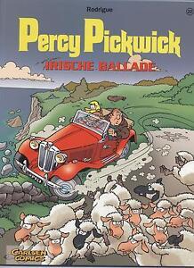 PERCY PICKWICK # 22 - IRISCHE BALLADE - RODRIGUE - CARLSEN 2008 - TOP