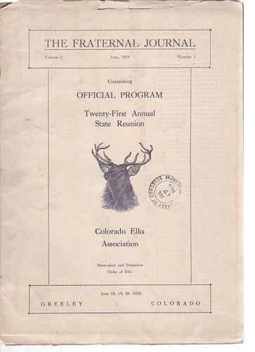 1924 Fraternal Journal-Official Elks Program-21st Reunion-Greeley Colorado