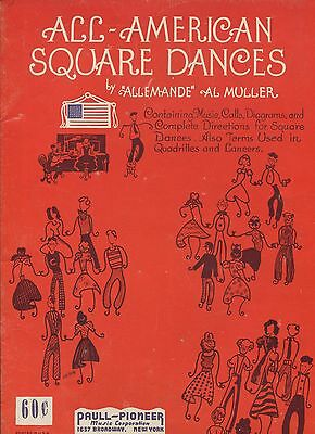 Vintage Music Book ALL-AMERICAN SQUARE DANCES by Al Muller w/ Calls Diagrams etc