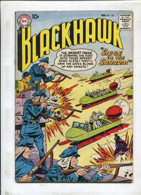 BlackHawk #121 ~ Siege In The Sahara! ~ 1958 (Grade 7.0)WH