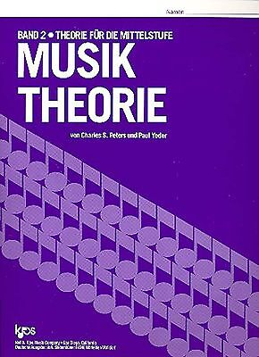 Musiktheorie von Charles S. Peters und Paul Yoder Kjos Verlag Band 2 - Bd.2