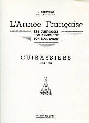LOUIS ROUSSELOT, THE SABRETACHE, CUIRASSIERS, PLANCHES 37 for sale  Shipping to Ireland