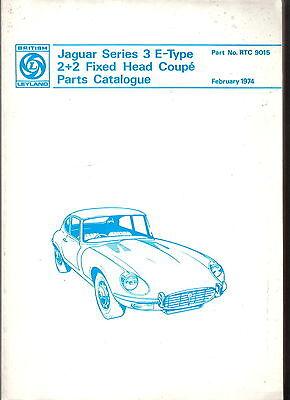 Jaguar E Type Series 3 2+2 Fixed Head Coupe Original Parts Book RTC 9015 Feb 74