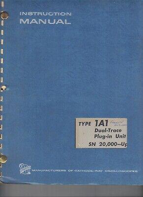 Tektronix Oscilloscope 1a1 Dual-trace Plug-in Unit Serial No 20000 Up Manual