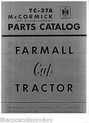 International Farmall Cub Tractor Parts Manual Catalog Tc-37a Ih - Mccormick
