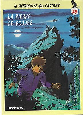 BD-Patrouille des Castors -  N°30 - La pierre de foudre   - EO- 1993-TBE- Mitacq
