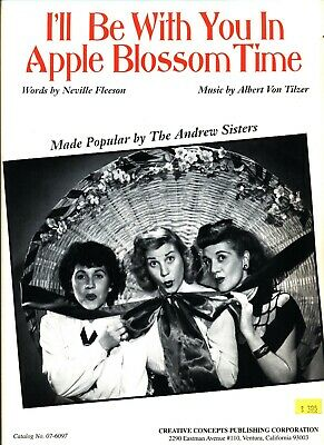 THE ANDREW SISTERS I'LL BE WITH YOU IN APPLE BLOSSOM TIME SHEET MUSIC RARE NEW