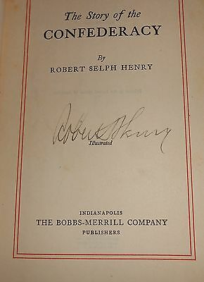 The Story Of The Confederacy By Robert Selph Henry Civil War History 1931 Signed