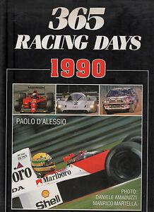365 RACING DAYS 1990, libro rally, automobilismo, Formula 1, Senna, auto, corse - Italia - 365 RACING DAYS 1990, libro rally, automobilismo, Formula 1, Senna, auto, corse - Italia
