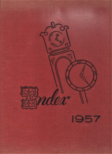 """1957 """"The Index"""" - Illinois State Normal University Yearbook - Normal, Illinois+"""
