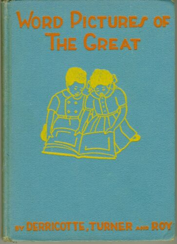 African American Book - Word Pictures of The Great - 1941