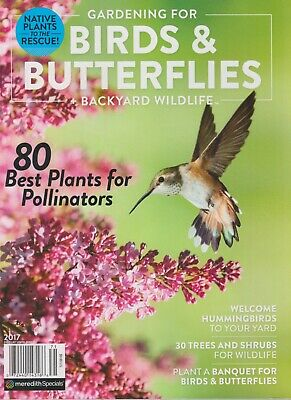 Gardening For Birds & Butterflies + Backyard Wildlife  2017 80 Best Plants for