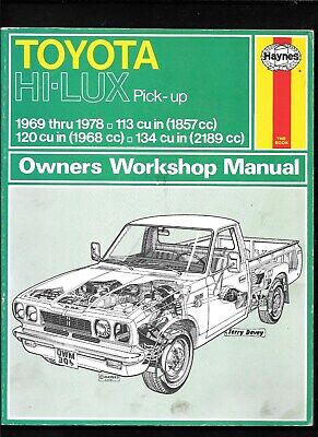 TOYOTA HI-LUX PICK-UP 1969 THRU 1978 OWNERS WORKSHOP MANUAL 1997 THRU 1999