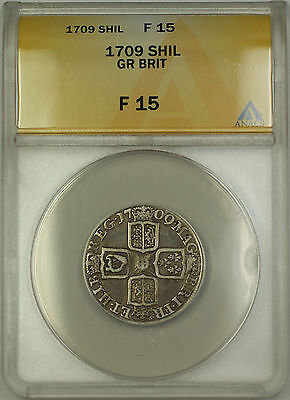 1709 England Great Britain Silver Shilling Coin Anne Anacs F 15