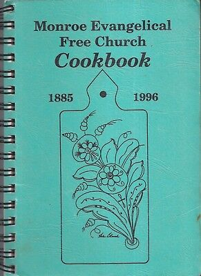 * PHILLIPS NE 1996 MONROE EVANGELICAL FREE CHURCH COOK BOOK * NEBRASKA COMMUNITY