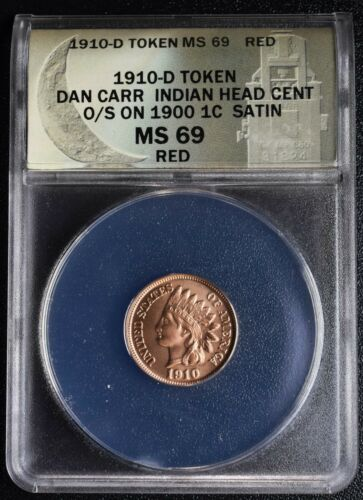 RARE 1910D Token Dan Carr Indian head Cent MS69 RED o/s on real coin Lot A648