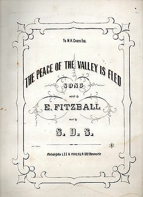 The Peace of the Valley is Fled, S. S. D,, Fitzball, 1864, Civil War Sheet Music