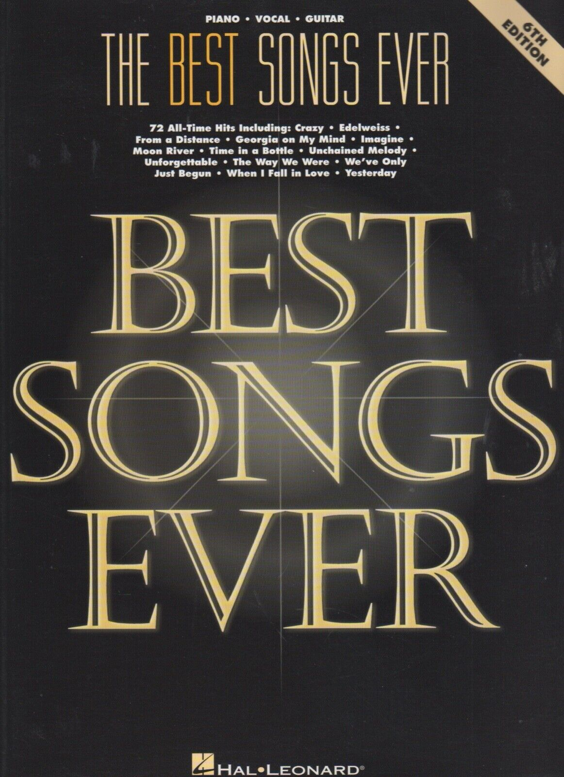 BEST SONGS EVER, 6th Edition 72 All-Time Hits PIANO, VOCAL, GUITAR FREE SHIP  - $14.50