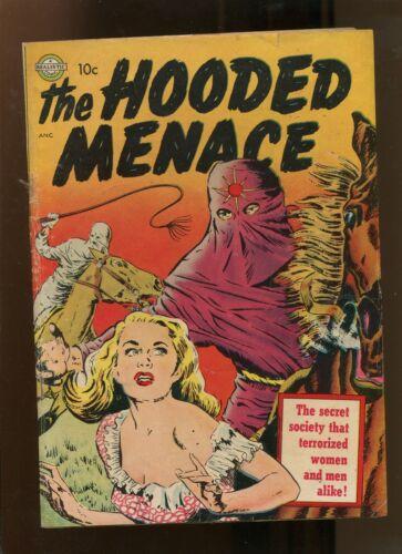 THE HOODED MENACE #1 (4.0) SECRET IDENTITY THAT TERRORIZED! 1951