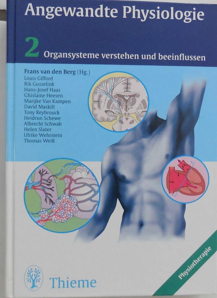 Angewandte Physiologie, Band 2; Organsysteme verstehen und beeinf in Hüllhorst