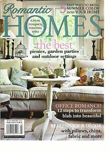 ROMANTIC HOMES, JULY, 2012  ( 5 EASY WAYS TO BRING SUMMER COLOR INTO YOUR HOME )