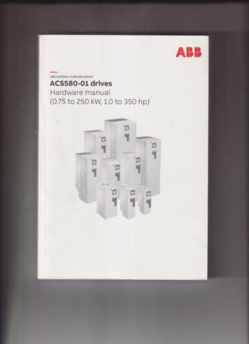 ABB GENERAL PURPOSE DRIVES ACS590-01 DRIVES HARDWARE MANUAL