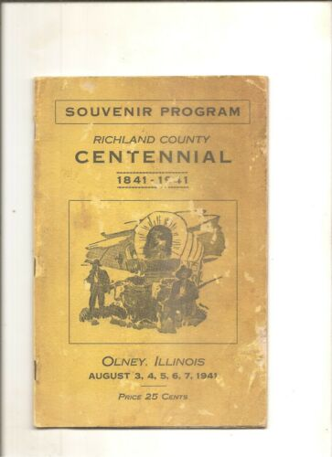 1941 Souvenir program Richland County Centennial Olney IL