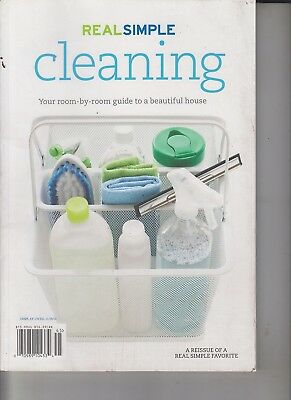 Real Simple Cleaning Your Room-By-Room Guide to a Beautiful House 2014