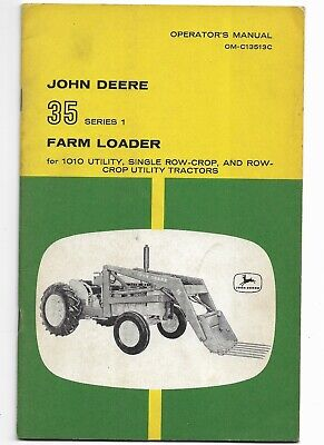 Original John Deere 35 Series Farm Loader Operators Manual Om-c13513c 041961