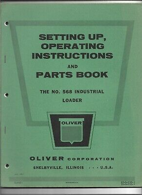 Original Oliver No. 568 Industrial Loader Operators Parts Manual Catalog C-4421