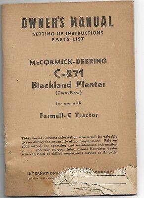 Original Mccormick Deering 2-row C271 Blackland Planter Owners Manual 1006711r2