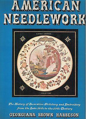 American Needlework By Georgiana Harbeson  Hardback  Bonanza Books