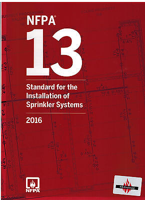 NFPA 13: Standard for the Installation of Sprinkler Systems, 2016 Edition Paperb