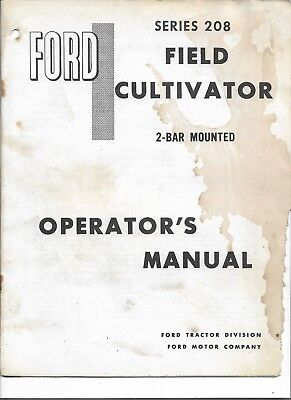 Original Oe Oem Ford Series 208 2 Bar Mounted Field Cultivator Operators Manual