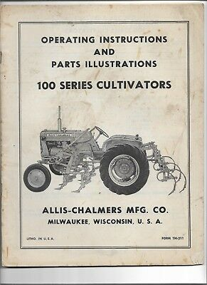 Original Allis Chalmers 100 Series Cultivator Operators And Parts Manual Tm-211