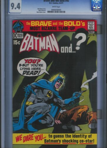 Brave and the Bold # 95 CGC 9.4  White Pages. UnRestored.