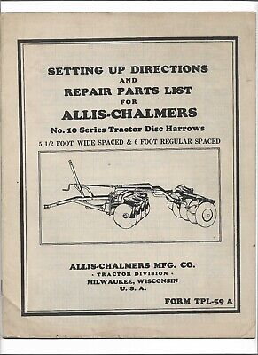 Original Allis Chalmers 10 Series Disc Harrow Setting Up Directions Parts List