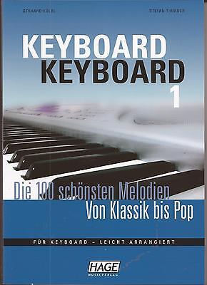 Keyboard Noten - DIE SCHÖNSTEN MELODIEN - VON KLASSIK BIS POP - Band 1 -