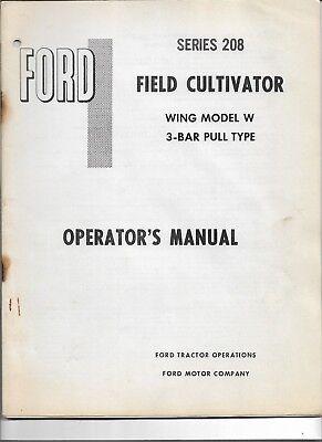 Oem Ford 208 Wing Model W 3 Bar Pull Type Cultivator Operators Manual Se 3387