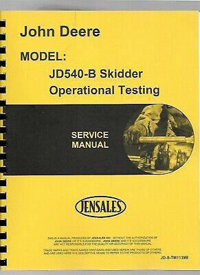 John Deere 540b Skidder Operational Testing Technical Service Manual Tm1139b