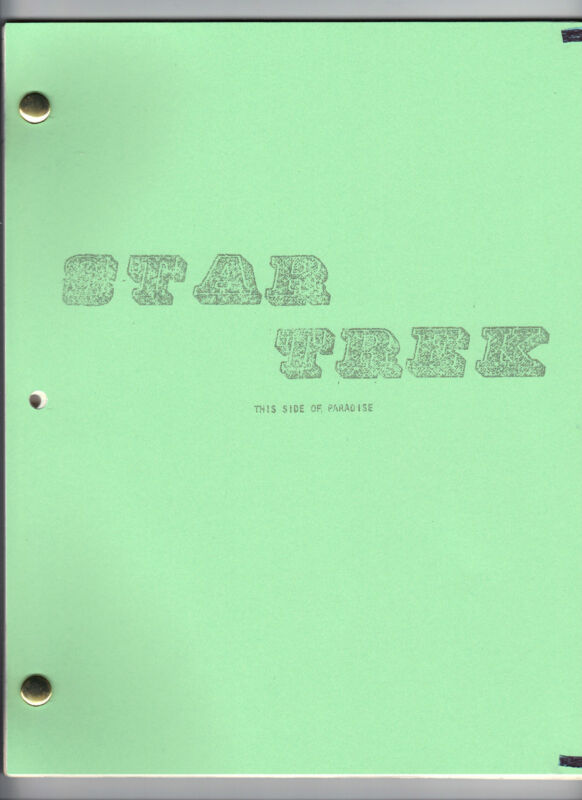 "STAR TREK  show script ""This Side Of Paradise"""