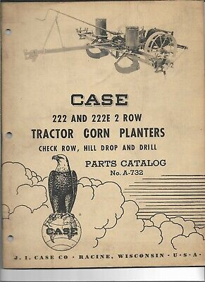 Original 041957 Case 222 222e 2 Row Tractor Corn Planters Parts Catalog A732