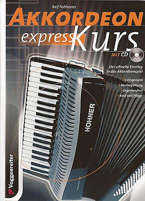 AKKORDEON EXPRESS KURS mit CD - Der schnelle Einstieg in das Akkordeonspiel