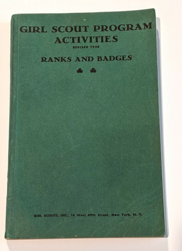 Girl Scout Program Activities Revised 1938 Ranks and Badges Handbook