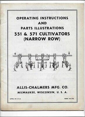 Original Oem Allis Chalmers 551 571 Narrow Row Cultivator Operators Parts Manual